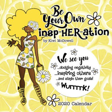 Shades 2020 Calendar: Be Your Own InspHERation