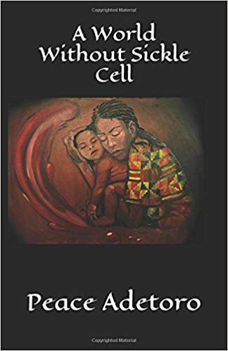 A World Without Sickle Cell