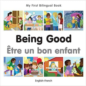 My First Bilingual Book: Being Good