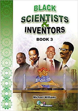 Black Scientists & Inventors Book 3