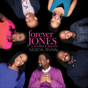 Forever Jones: A Family Band - Musical Revival