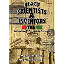 Black Scientists & Inventors in the UK: Book 5
