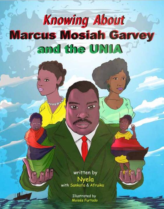 Knowing About Marcus Mosiah Garvey and the UNIA