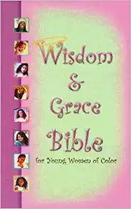 Wisdom & Grace Bible For Young Women of Color