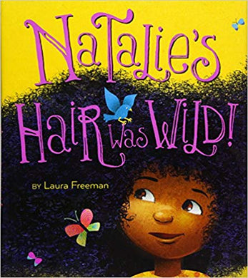 Natalie's Hair was Wild