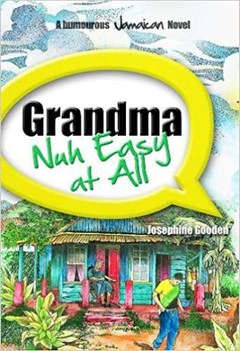 Grandma Nuh Easy At All