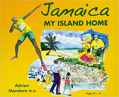 Jamaica My Island Home