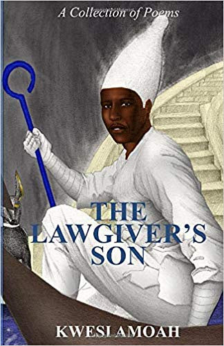 The Law Giver's Son: A Collection of Poems