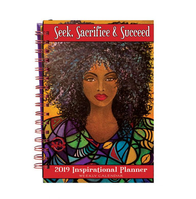 Inspirational Planner 2019: Seek, Sacrifice & Succeed