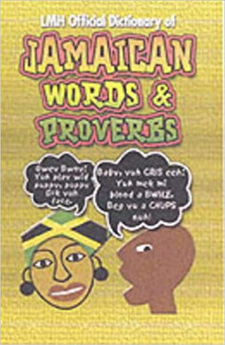 Jamaican Words & Proverbs