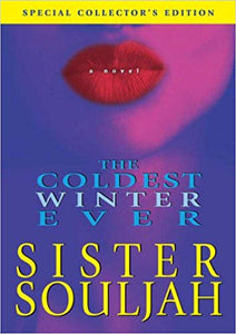 The Coldest Winter Ever: FEBRUARY'S BOOK CLUB CHOICE