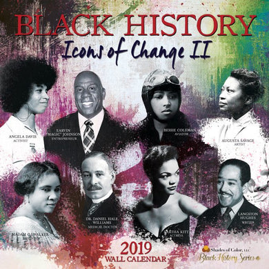Shades Calendar 2019: Black History Icons of Change II
