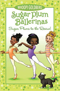 Sugar Plum Ballerinas: Sugar Plums to the Rescue