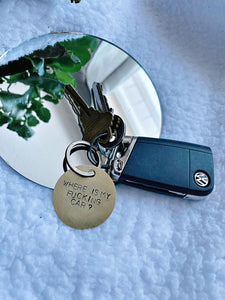 Where is my fucking car? - hand stamped keychain