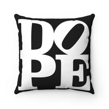 "Load image into Gallery viewer, DOPE Black & White - 18"" Square Pillow"