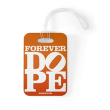 Load image into Gallery viewer, Forever DOPE - Luggage Bag Tag