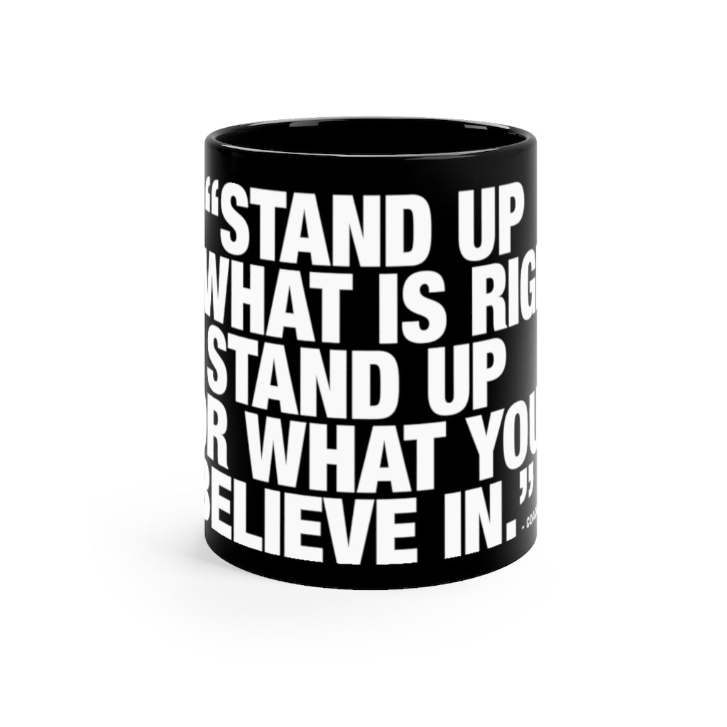 Coach Talk: Stand Up for What is Right - Black mug 11oz