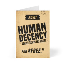 Load image into Gallery viewer, HUMAN DECENCY - Greeting Cards (8 pcs)