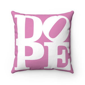 "DOPE Pink & White - 18"" Square Pillow"