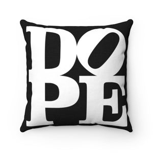 "DOPE Black & White - 18"" Square Pillow"