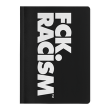 Load image into Gallery viewer, Fck Racism Paperback Journal - 2 Sizes!