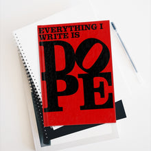 Load image into Gallery viewer, Everything I Write is DOPE - Hardback Lined Journal