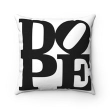 "Load image into Gallery viewer, DOPE White & Black - 18"" Square Pillow"