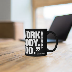 Coach Talk: OUTWORK EVERYBODY - Black mug 11oz