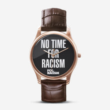 Load image into Gallery viewer, No Time for Racism Watch Black Dial with Brown Leather Band
