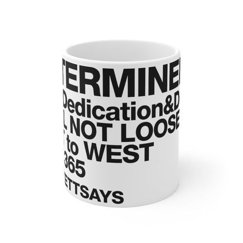Dolvett DETERMINED - Mug 11oz