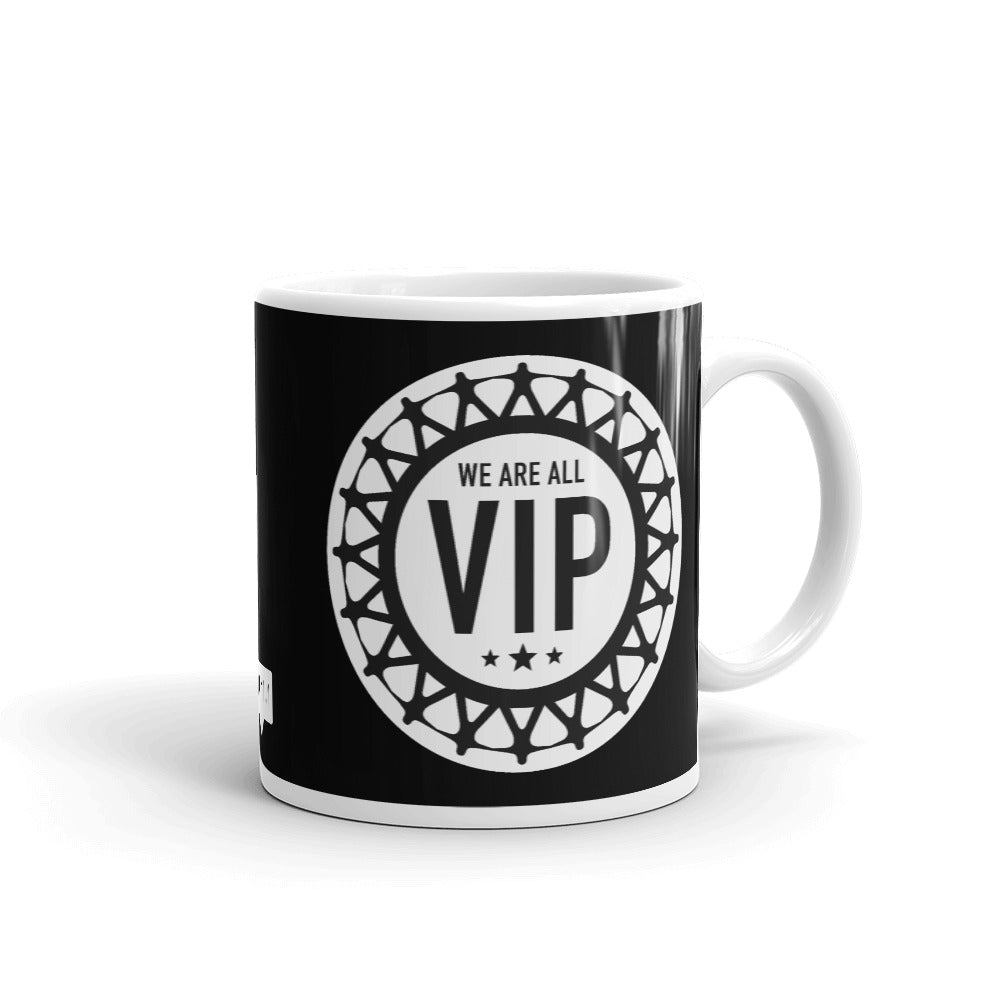 WE ARE ALL VIP - Coffee Mug