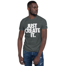Load image into Gallery viewer, JUST CREATE IT - Unisex White Print Tee