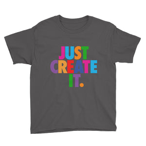 JUST CREATE IT - Youth Short Sleeve T-Shirt