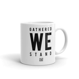 TGS - GATHERED WE STAND Coffee Mug