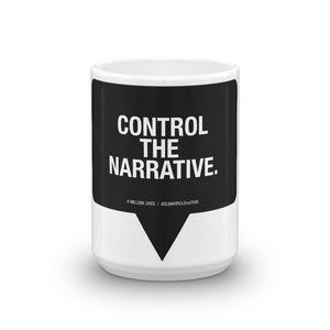 "Like Deez ""CONTROL THE NARRATIVE"" - Coffee Mug"