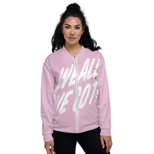 TGS - WE ALL WE GOT Unisex Bomber Jacket in Pink