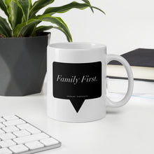 "Load image into Gallery viewer, Like Deez ""Family First"" - Coffee Mug"