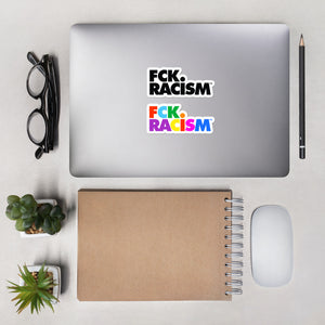 FCK Racism - Bubble-free stickers