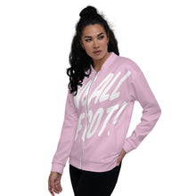 Load image into Gallery viewer, TGS - WE ALL WE GOT Unisex Bomber Jacket in Pink
