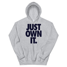 Load image into Gallery viewer, JUST OWN IT - Unisex Hoodie (Multiple Colors)