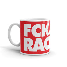 Load image into Gallery viewer, FCK Racism Mug in Red