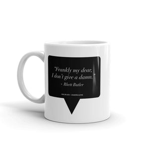 "Like Deez ""Frankly My Dear"" - Coffee Mug"