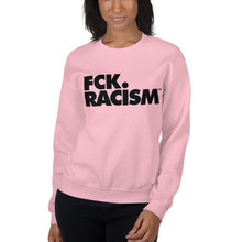 Load image into Gallery viewer, FCK Racism - Crewneck Unisex Sweatshirt (in Multiple Colors)