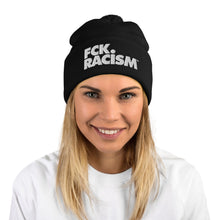 Load image into Gallery viewer, FCK Racism - Beanies (2 Colors)