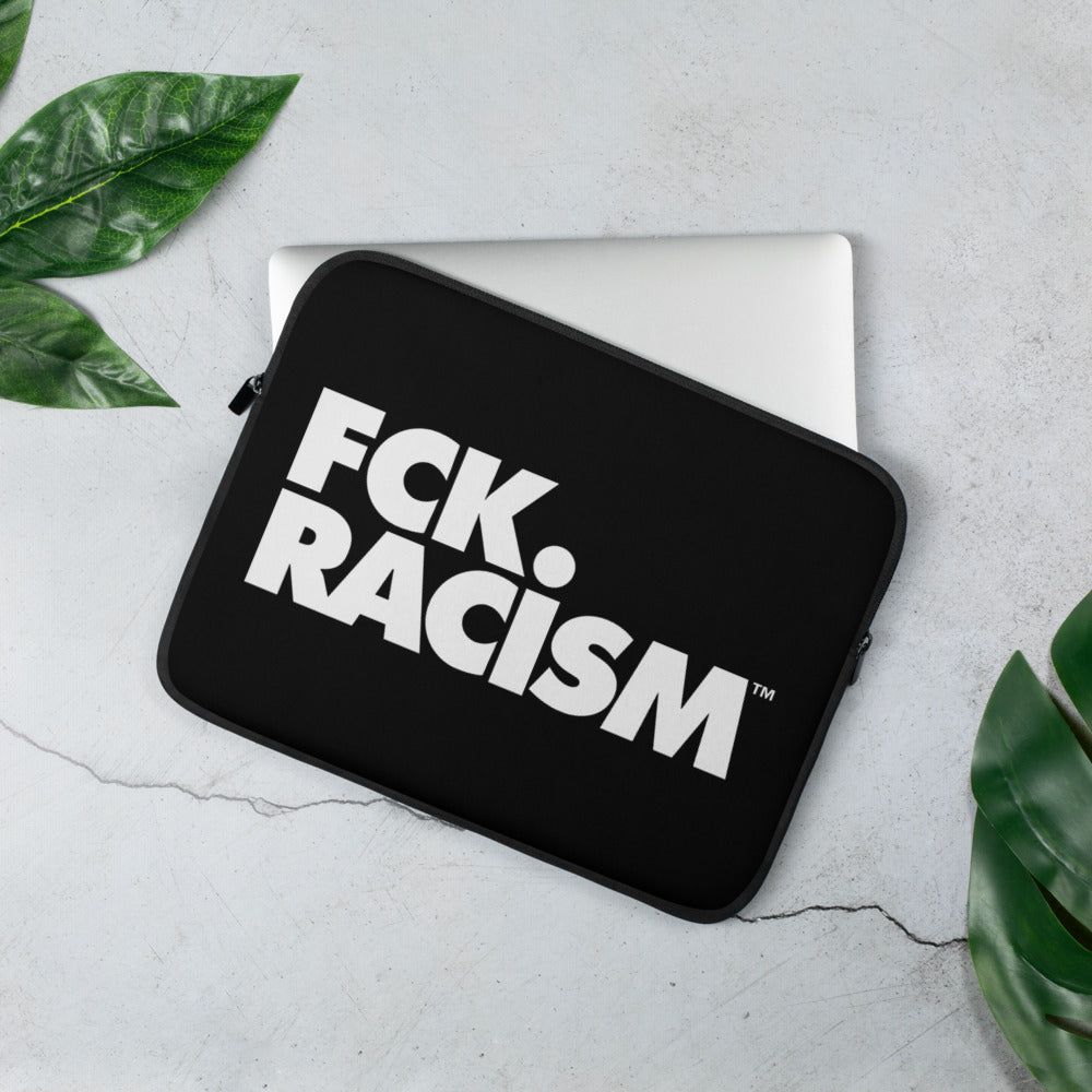 FCK Racism Black Laptop Sleeve