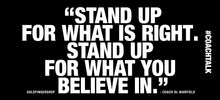Load image into Gallery viewer, Coach Talk: Stand Up for What is Right - Black mug 11oz