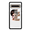 BIANCA NOT TODAY SATAN Samsung Galaxy S10 5G Case