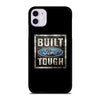 BUILT FORD TOUGH GRAPHIC iPhone 11 Case