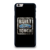 BUILT FORD TOUGH GRAPHIC iPhone 6 / 6S Plus Case