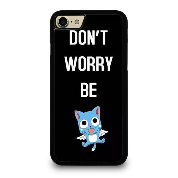 FAIRY TAIL DONT WORRY BE iPhone 7 / 8 Case